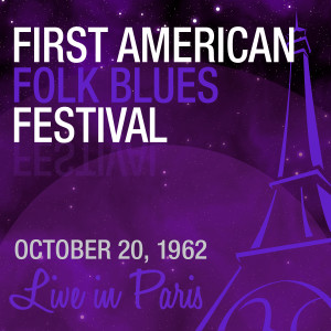 3-FIRST AMERICAN FOLK BLUES FESTIVAL (1962)