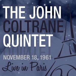 4-THE JOHN COLTRANE QUINTET (NOV.18.1961)